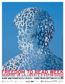 Freedom to Read poster 2013. Image courtesy of John and Mary Pappajohn Sculpture Park, Des Moines, IA
